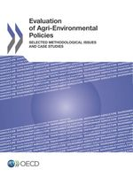 Evaluation of Agri-Environmental Policies: Selected Methodological Issues