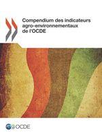 Compendium des indicateurs agro-environnementaux