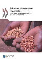 Sécurité alimentaire mondiale