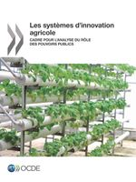 Les syst�mes d'innovation agricole