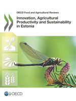 Innovation, Agricultural Productivity and Sustainability in Estonia