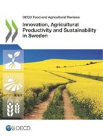 Innovation, Agricultural Productivity and Sustainability in Sweden