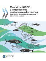 Manuel de l'OCDE à l'intention des gestionnaires des pêches