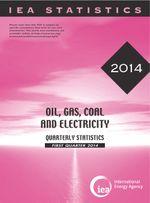 Oil, Gas, Coal and Electricity Quarterly Statistics First Quarter 2014