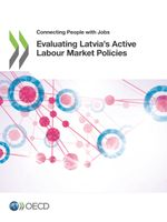 Evaluating Latvia's Active Labour Market Policies