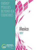 Energy Policies Beyond IEA Countries: Mexico 2017
