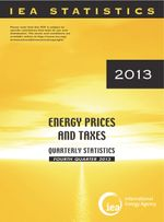Energy Prices and Taxes, Volume 2013 Issue 4