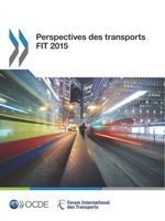 Perspectives des transports FIT 2015