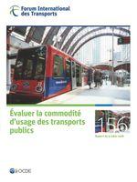Évaluer la commodité d'usage des transports publics