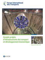 Grands projets d'infrastructures de transport et développement économique