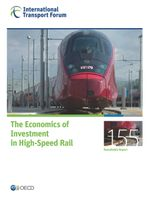 The Economics of Investment in High-Speed Rail