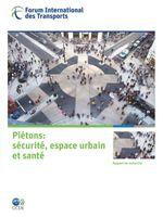 Pi�tons : S�curit�, espace urbain et sant�