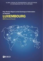 Global Forum on Transparency and Exchange of Information for Tax Purposes: Luxembourg 2019 (Second Round)