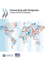 Connecting with Emigrants:</em> <em>A Global Profile of   Diasporas