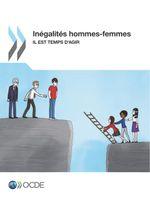 Inégalités hommes-femmes Il est temps d'agir