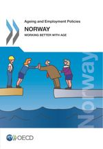 Ageing and Employment Policies: Norway 2013