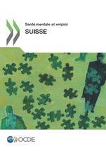 Santé mentale et emploi : Suisse
