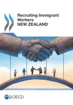 Recruiting Immigrant Workers: New Zealand 2014