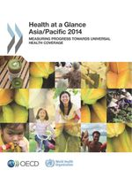 Health at a Glance: Asia/Pacific 2014