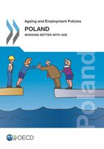 Ageing and Employment Policies: Poland 2015