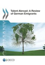 Talent Abroad: A Review of German Emigrants