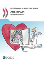 OECD Reviews of Health Care Quality: Australia 2015