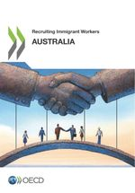 Recruiting Immigrant Workers: Australia 2018