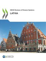 OECD Reviews of Pension Systems: Latvia