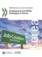 Employment and Skills Strategies in Korea