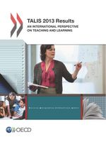 TALIS 2013 Results: An International Perspective on Teaching and Learning