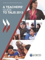 A Teachers'Guide to TALIS 2013