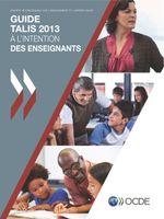 Guide TALIS 2013 à l'intention des enseignants