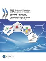 Reviews of Evaluation and Assessment in Education: Slovak Republic 2014