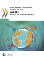 Quality Matters in Early Childhood Education and Care: Sweden 2012