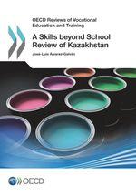 A Skills beyond School Review of Kazakhstan