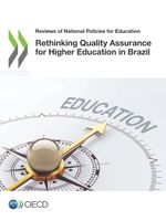 Rethinking Quality Assurance for Higher Education in Brazil