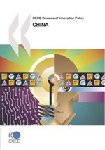 OECD Reviews of Innovation Policy: China 2008