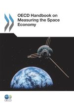 Handbook on Measuring the Space Economy