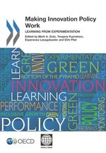 Making Innovation Policy Work
