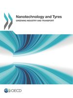 Nanotechnology and Tyres: Greening Industry and Transport