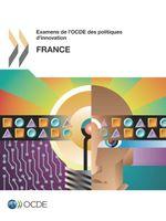 Examens de l'OCDE des politiques d'innovation : France