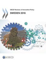 OECD Reviews of Innovation Policy: Sweden 2016
