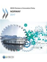 OECD Reviews of Innovation Policy: Norway 2017