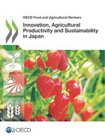 Innovation, Agricultural Productivity and Sustainability in Japan