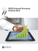 OECD Internet Economy Outlook 2012