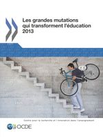 Les grandes mutations qui transforment l'éducation