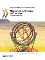 Measuring Innovation in Education: A New Perspective