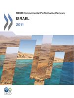 OECD Environmental Performance Reviews: Israel 2011