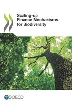 Scaling-up Finance Mechanisms for Biodiversity