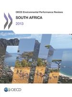 OECD Environmental Performance Reviews: South Africa 2013